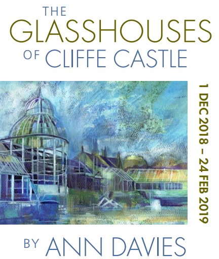 Exhibition: Glasshouse of Cliffe Castle @ Cliffe Castle | England | United Kingdom